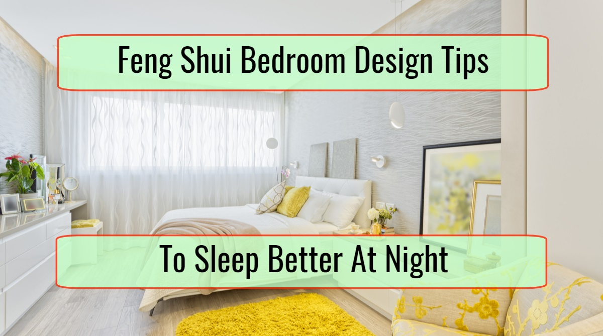 Feng Shui Principles State That The Bedroom Can Easily Help An Individual Prosper In Life As Long Room Elements Are Placed A Proper Harmony