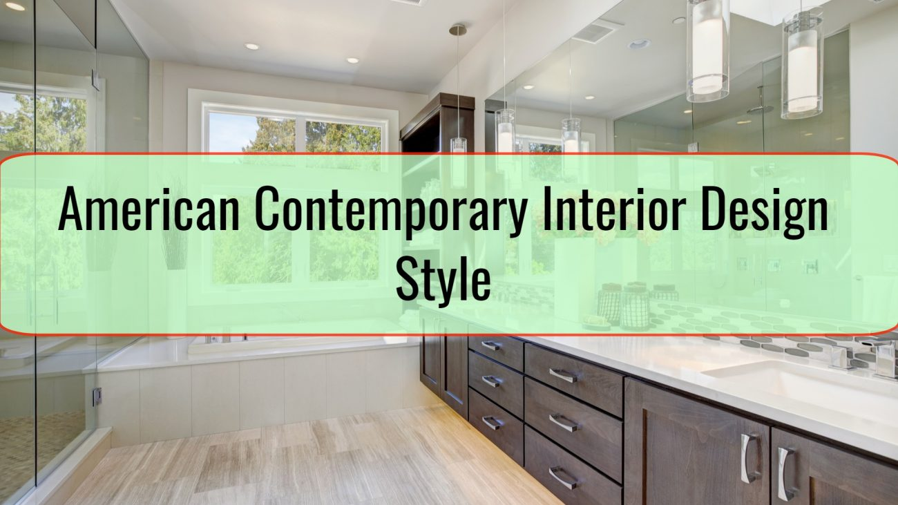 American Contemporary Interior Design Style