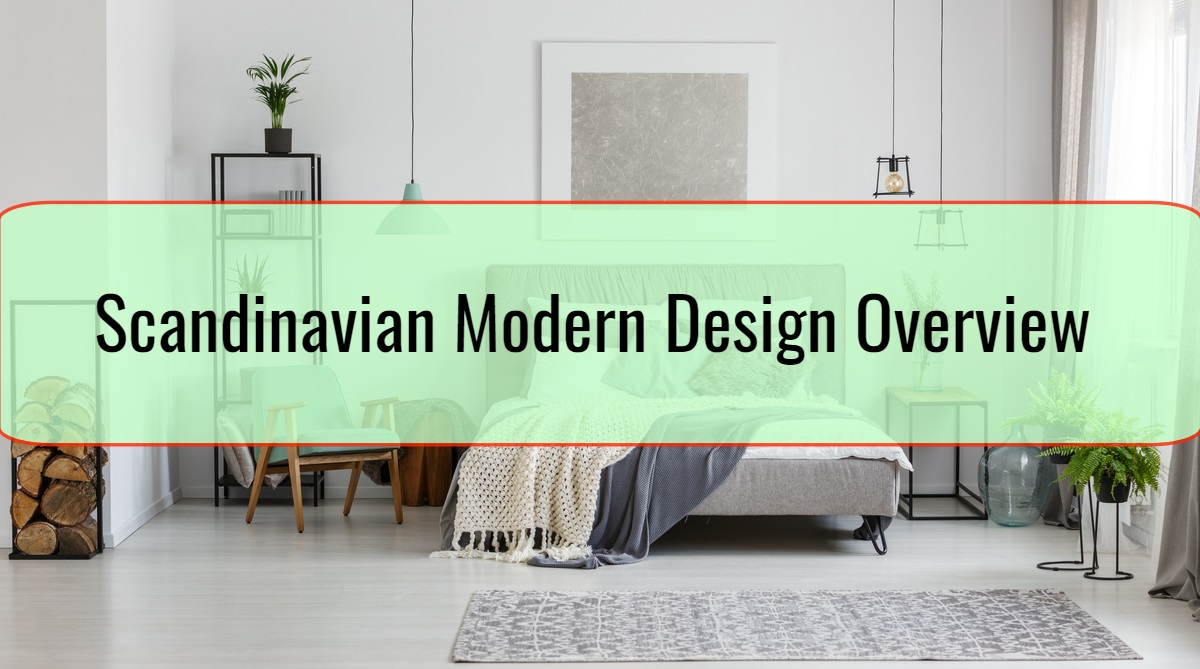 Scandinavian Modern Design Overview
