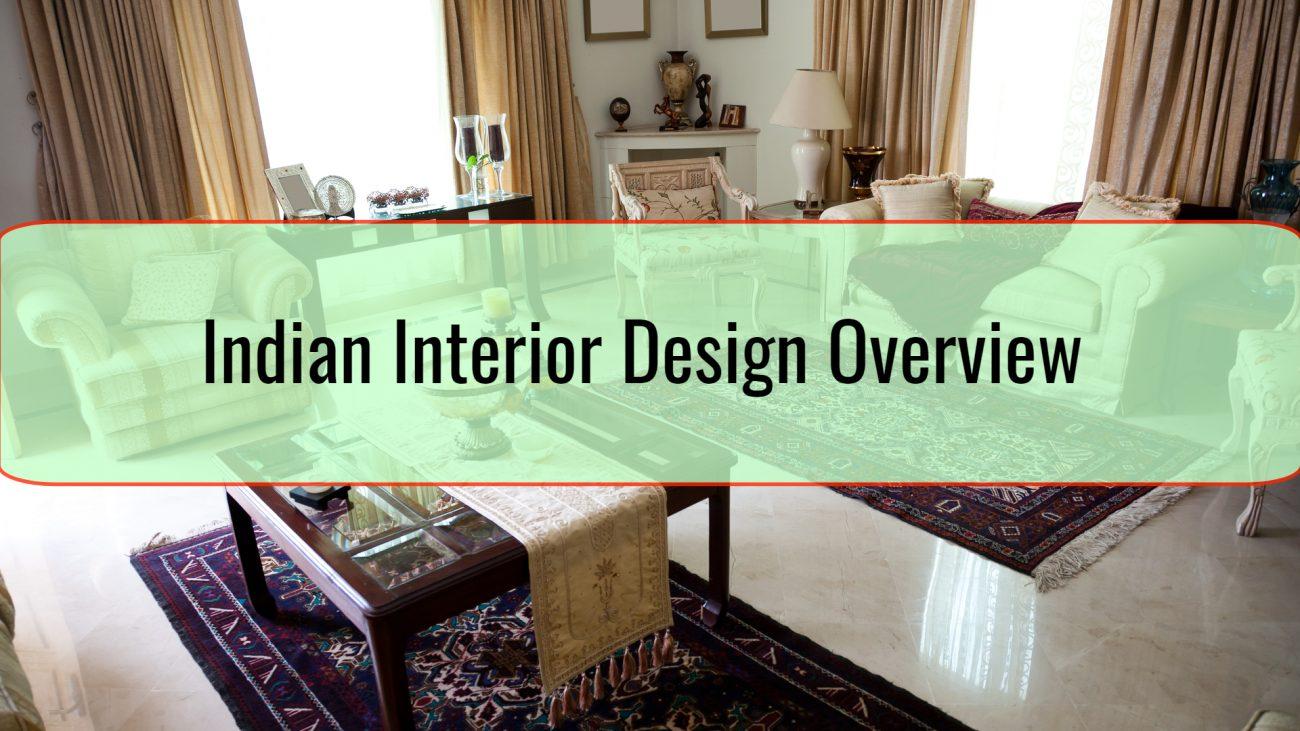 Indian Interior Design Overview